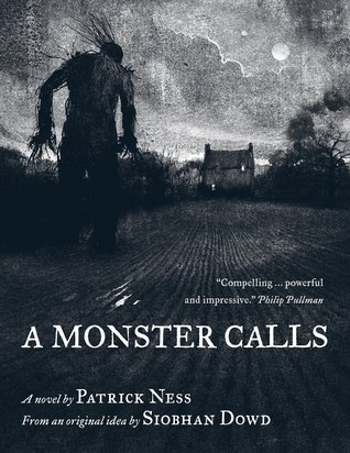 A Monster Calls (Patrick Ness and Siobhan Dowd - 2011)
