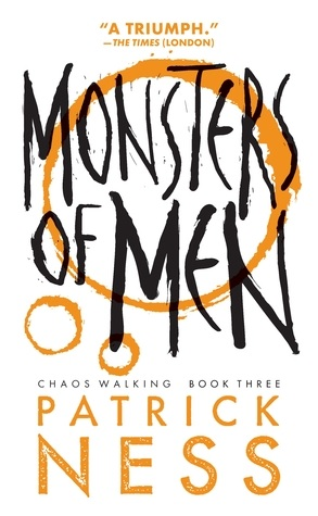 Monsters Of Men (Patrick Ness - 2010)