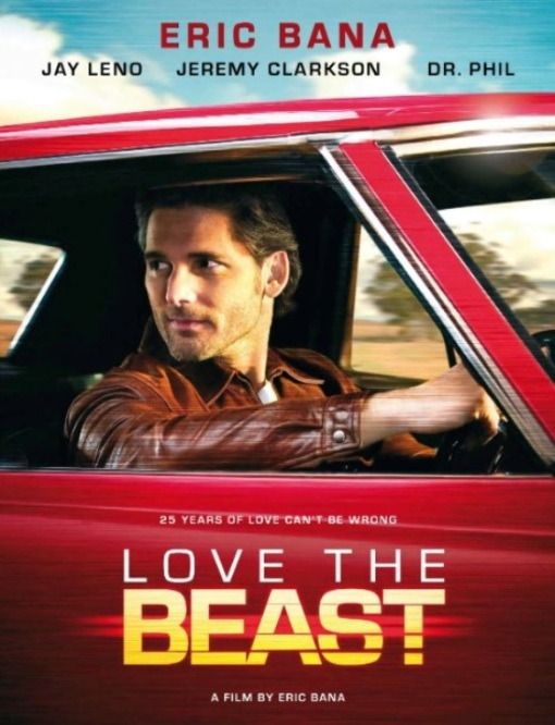 Love The Beast (Eric Bana - 2009)