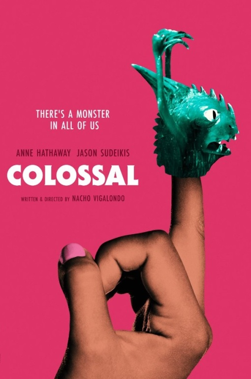 colossal (Voltage Pictures - 2017)